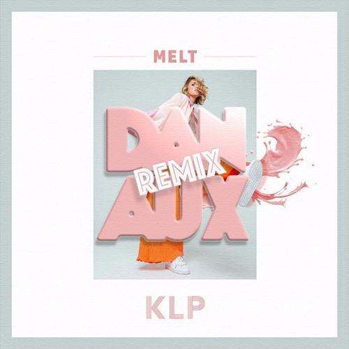 Melt (Dan Aux Remix)**FREE D/L**