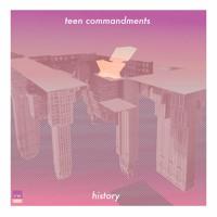 Teen Commandments - History