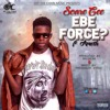 ScareGee ft Ameth - Ebe Force??( mixed by pro Xyfex)