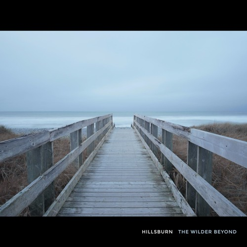 Hillsburn - The Wilder Beyond