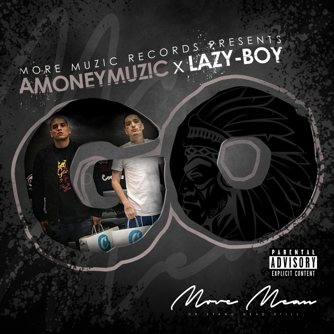 AMONEYMUZIC x Lazy-Boy - Go (Prod. Tha Fool) [Thizzler.com Exclusive]