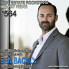 564: Sell Million-Dollar Listings in 30-90 Days with Ben Bacal's Video Marketing Strategies