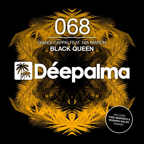 GIANGI CAPPAI FEAT. NIA MARTIN - BLACK QUEEN  // OUT NOW