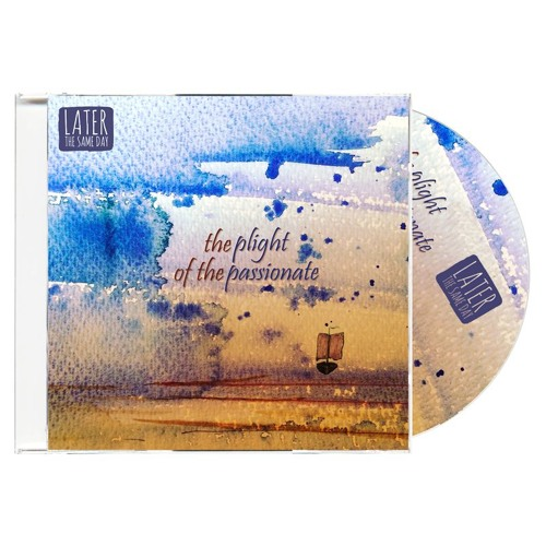 The Plight of the Passionate - CD Sampler Medley - visit latersame.band