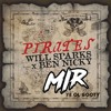 Will Sparks & Ben Nicky - Pirates (WE ARGHH MIR Booty)