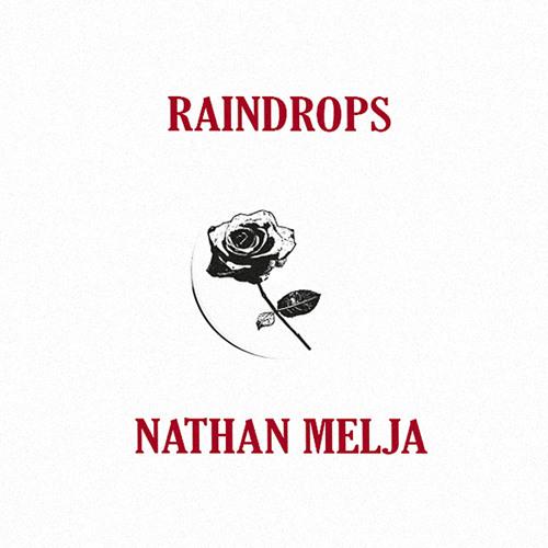 Nathan Melja - Raindrops EP