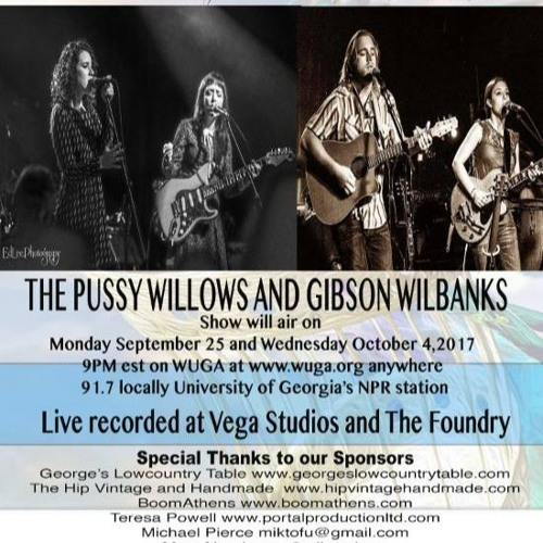 Part 2 - Gibson Wilbanks and The Pussywillows
