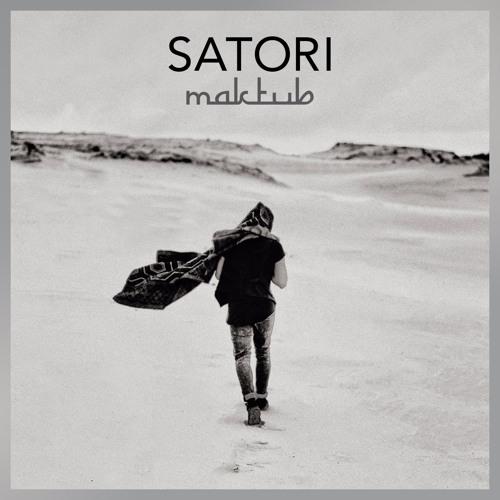 Satori - MAKTUB