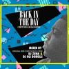 DJ Zrna & DJ Oli Dobolli - Back In The Day (A tribute to 90's & 00's r&b and hip-hop)