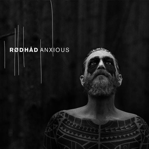 Rødhåd - Anxious - (Dystopian LP 02)