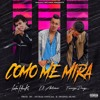 Como Me Mira (feat. Foreign Drugs & Lucifer Henrike)