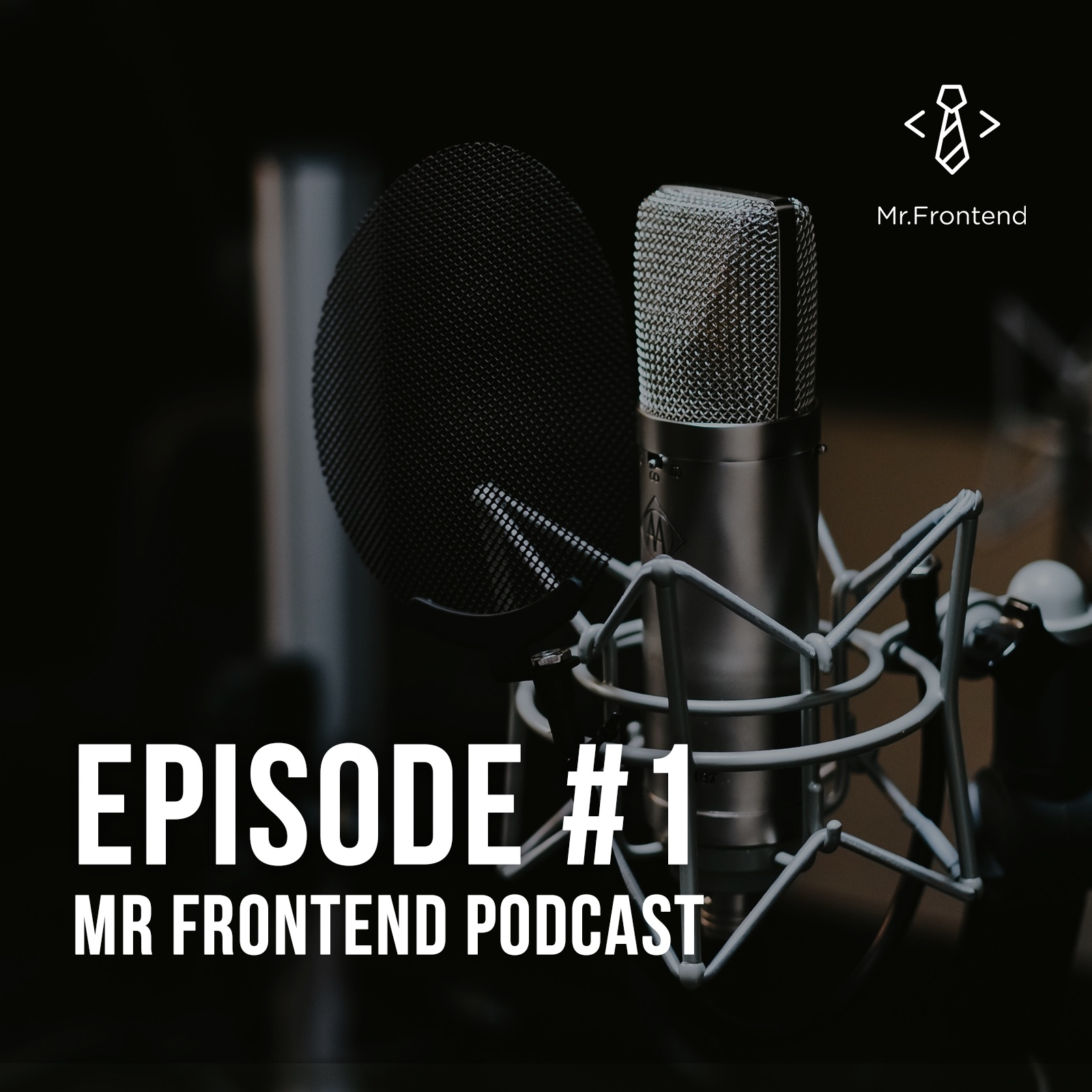 Mr Frontend Podcast Episode #1 - The JavaScript Framework War
