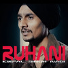RUHANI  official  song  by kirpal singh nagi LATEST PUNJABI SONGS 2017