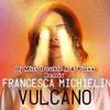 Francesca Michielin - Vulcano (Dj Miss Double A & Dj Pioxx Remix)