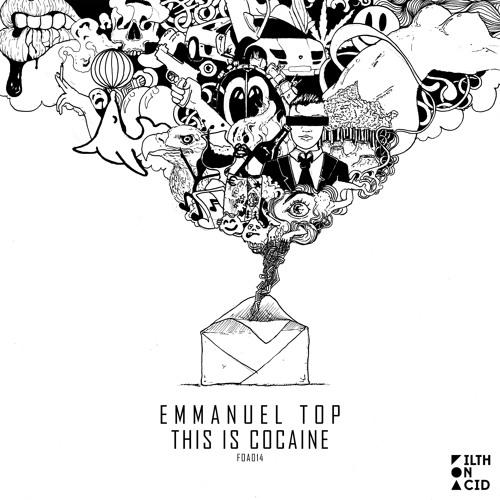 Emmanuel Top - This Is Cocaine (Original Mix)