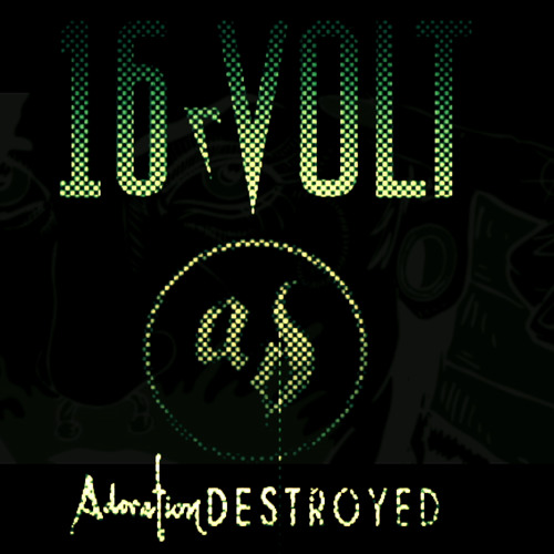 16volt-The Infernal Paramour(Adoration Destroyed Remix)