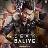 Sexy Baliye (From
