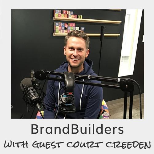 BrandBuilders - Court Creeden - Blue Goat Life