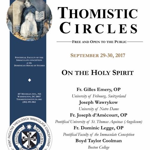 Joseph Wawrykow - Aquinas on the Holy Spirit & the Eucharist as Sacrament & Sacrifice