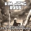 KIM JONG BASS - If You Leave - Fate/Zero OST Remix - FREE DOWNLOAD