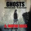 Ghosts: A Sis Steele Thriller, The Final Chapter ~ Chapter # 1