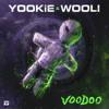 YOOKiE X Wooli - Voodoo [Firepower Records]