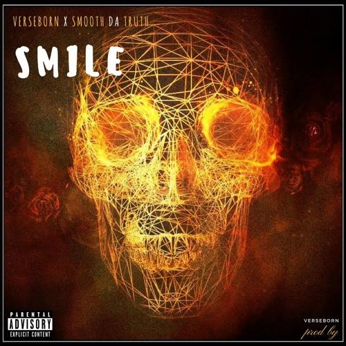 "VerseBorn ft. Smooth Da Truth - ""Smile"" (prod by VerseBorn)"