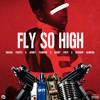 Enicau Fiesta x Jenny Tunechi x Derry Fost x Ricardo Almeida - Fly So High