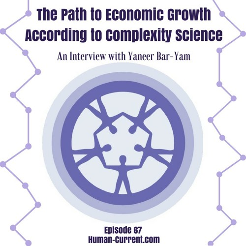 067 - The Path to Economic Growth According to Complexity Science
