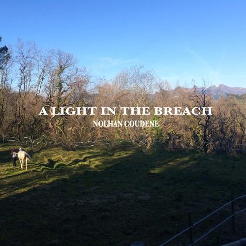 A Light In The Breach