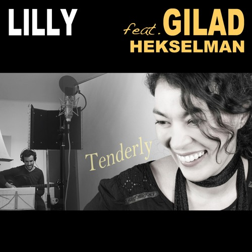 Tenderly (feat. Gilad Hekselman)
