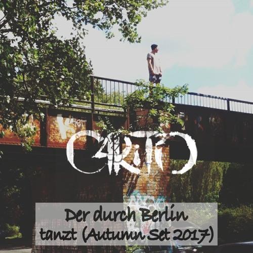 C4RiTO - Der durch Berlin tanzt (Autumn Set 2017)