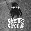 Ghetto Girls (Prod. Las Venus)