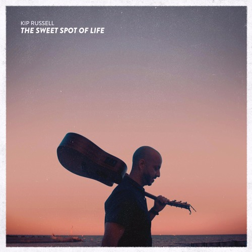 The Sweet Spot of Life by Kip Russell