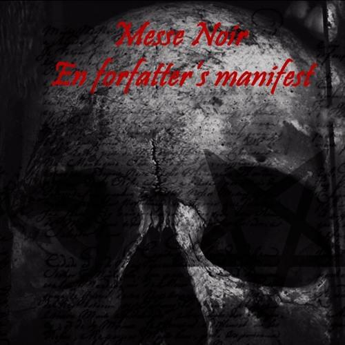 Dystopia Presenterer: Messe Noir