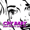 Cry Baby ft. Leslie Wai