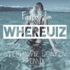 Where U Iz  (Stephanie Loayza Remix) Fatboy Slim