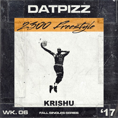 Krishu - 2300 Freestyle (prod. Spellz) @DatPizz