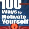 100 Ways to Motivate Yourself from 1-10