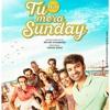 04 Tu Hai Mera Sunday (SongsMp3.Com).mp3