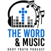 THE WORD AND MUSIC - EPISODE 3 10/20/17