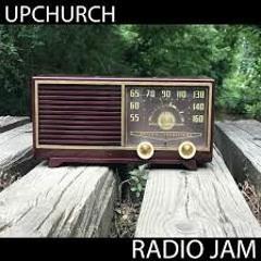 Upchurch - Radio Jam