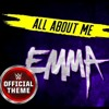 WWE emma theme ( all about me ) official theme