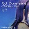 Bol Dona Zara - (ChillStep Mix) - Dj A9 (Abhi Ovhal)