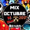 Mix Octubre 2017 - [[(( Ðj Kaze ))]] - Return