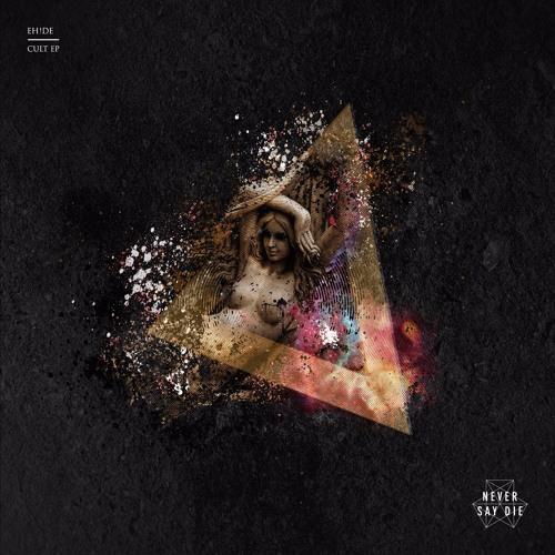 EH!DE - Cult EP (Out Now)