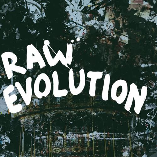 Raw Evolution