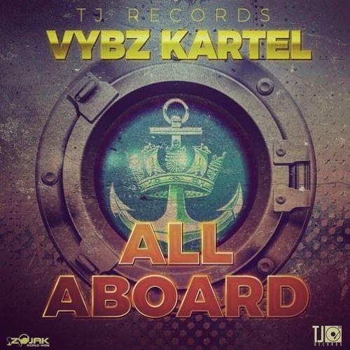 Vybz Kartel - All Aboard (Official Audio) - October 2017