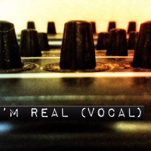 I'm Real (Vocal)