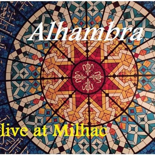 Alhambra live at Milhac